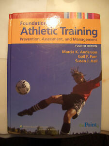 Foundations of Athletic Training - Fourth Edition
