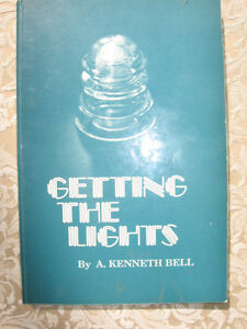 GETTING THE LIGHT by A.KENNETH BELL,1989