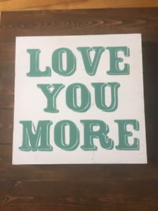"""""""Love You More"""" Wooden Wall Art"""