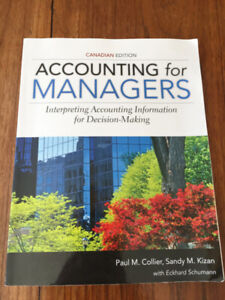 Accounting for Managers (Canadian Ed.) by Collier and Kizan