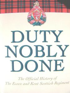 """Duty Nobly Done"" Essex Kent Regt signed"