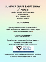 SUMMER CRAFT & GIFT SHOW ~ 3rd Annual ~ Windsor, Ontario