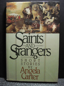 Saints And Strangers (Hardcover) Short Stories by Angela Carter