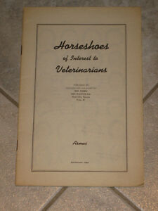 An INFORMATIVE BOOKLET..HORSESHOES of Imterest to VETERINARIANS