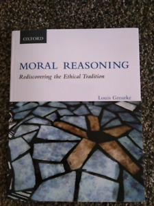 Moral Reasoning, Rediscovering the Ethical Tradition