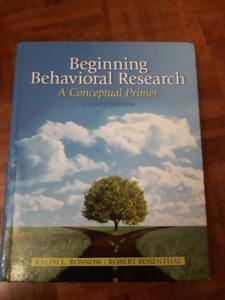 Beginning Behavioral Research 7th ed. by Ralph Rosnow