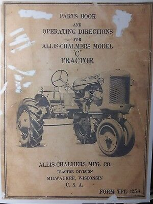 Allis-chalmers Model C Agricultural Farm Tractor Owners Manual Parts Catalog