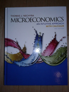 Microeconomics (An Intuitive Approach With Calculus 2nd Edition)