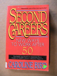 Second careers- New ways to work after 50