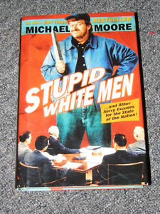 Stupid White Men - 1st Edition - Michael Moore - $8.00