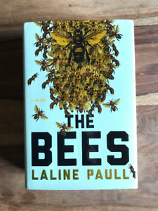 The Bees by Laline Paull  - Hardcover, two copies at $8 each.