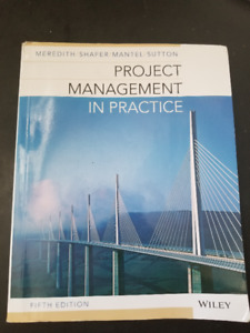 Project Management in Practice 5th edition: GMS 450 at Ryerson