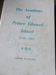 THE ACADIANS OF PRINCE EDWARD ISLAND 1720-1964