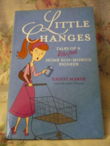 Little Changes Tales of a Reluctant Home Eco-nomics Pioneer
