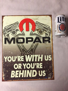 Mopar With Us or Behind Us Sign Metal Man-Cave