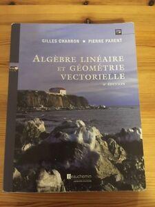 Algèbre linéaire et géométrie vectorielle 4e édition