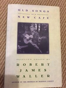 ROBERT JAMES WALLER-OLD SONGS IN A NEW CAFE