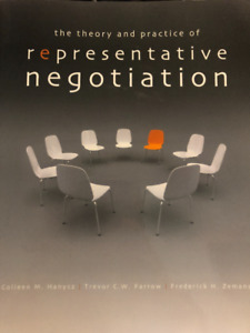 The Theory and Practice of Representative Negotiation by Hanycz