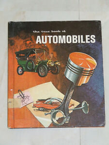 1965 school book for children: The True Book of Automobiles
