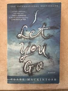 I Let You Go by Clare Mackintosh~fiction