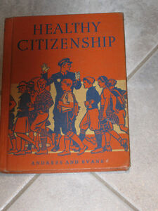 An Old SCHOOL TEXT ['40's]...HEALTHY CITIZENSHIP...