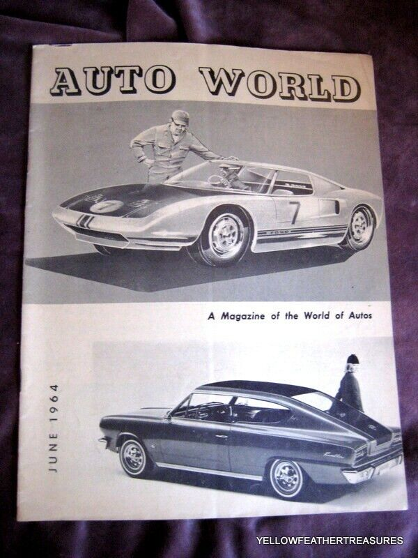 AUTO WORLD JUNE 1964 VINTAGE MAGAZINE PUBLISHED IN PITTSBURGH   VERY INTERESTING