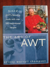 The ABC of AWT by Antony Worrall Thompson