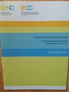 Canadian community health nursing: professional practice model