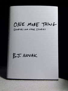 """B.J. Novak, """"One More Thing, stories and other stories"""" Like New"""