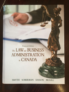 The Law and Business Administration in Canada: Fourteenth Editio