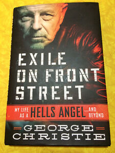 Exile on Front Street: My Life As a Hell's Angel...And Beyond