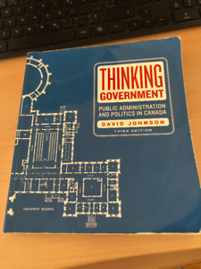 Thinking Government: Public Administration In Canada
