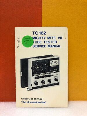 Sencore Tc162 Mighty Mite Vii Tube Tester Service Manual