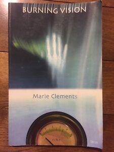 Burning Vision by Marie Clements