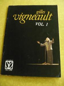 PARTITION DE PIANO - GILLES VIGNEAULT VOL.1