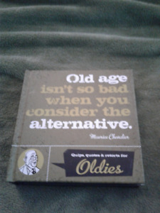 BOOK - OLD AGE ISN'T SO BAD....