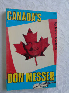 CANADA'S DON MESSER book { 1969} by lester b sellick