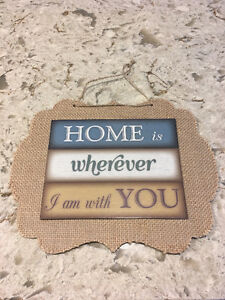 Sign - Home is Wherever I am with You - $2