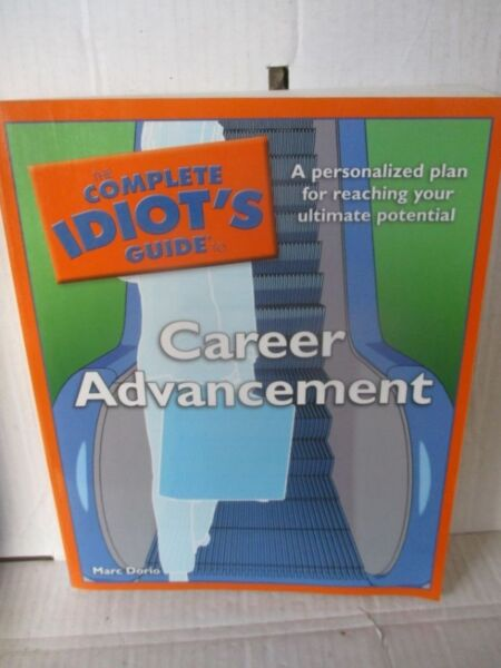 Career Advancement,The Complete Idiot's Guide to--Mark Dorio