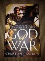 Alexander The Great God of War by Christian Cameron