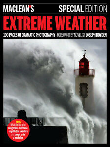 Maclean's Extreme Weather Special Edition Magazine + bonus mag