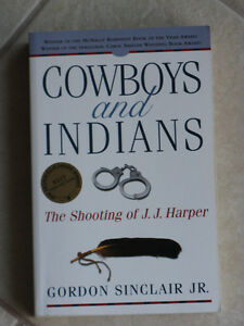Cowboys and Indians: The Shooting of J.J. Harper,Gordon Sinclair