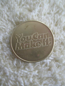 "OLD VINTAGE ""YOU CAN MAKE IT"" COLLECTOR'S COIN"