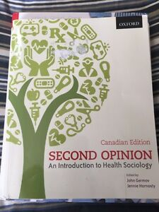 Second Opinion an Introduction to Health Sociology