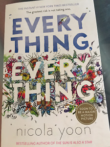 Everything Everything, by nicola yoon