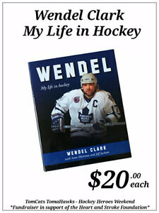 Wendel Clark - My Life in Hockey