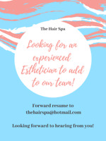 Looking for an experienced Esthetician to add to our team!