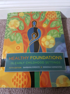 Healthy foundation in early childhood Fifth Edition