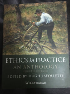 Ethics in Practice: An Anthology 4th Edition - Wiley Blackwell