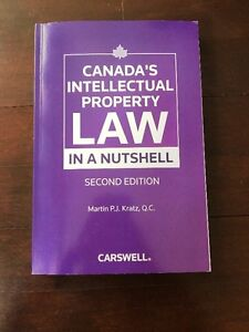 CMST 3II3 Canada's Intellectual Property Law in a Nutshell 2ndEd